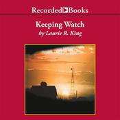 Keeping Watch, by Laurie R. King