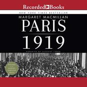 Paris 1919: Six Months That Changed the World Audiobook, by Margaret MacMillan