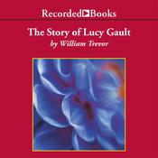 The Story of Lucy Gault Audiobook, by William Trevor