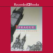 Prague Audiobook, by Arthur Phillips