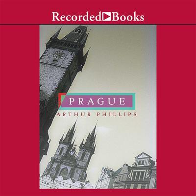Prague Audiobook, by Arthur Phillips