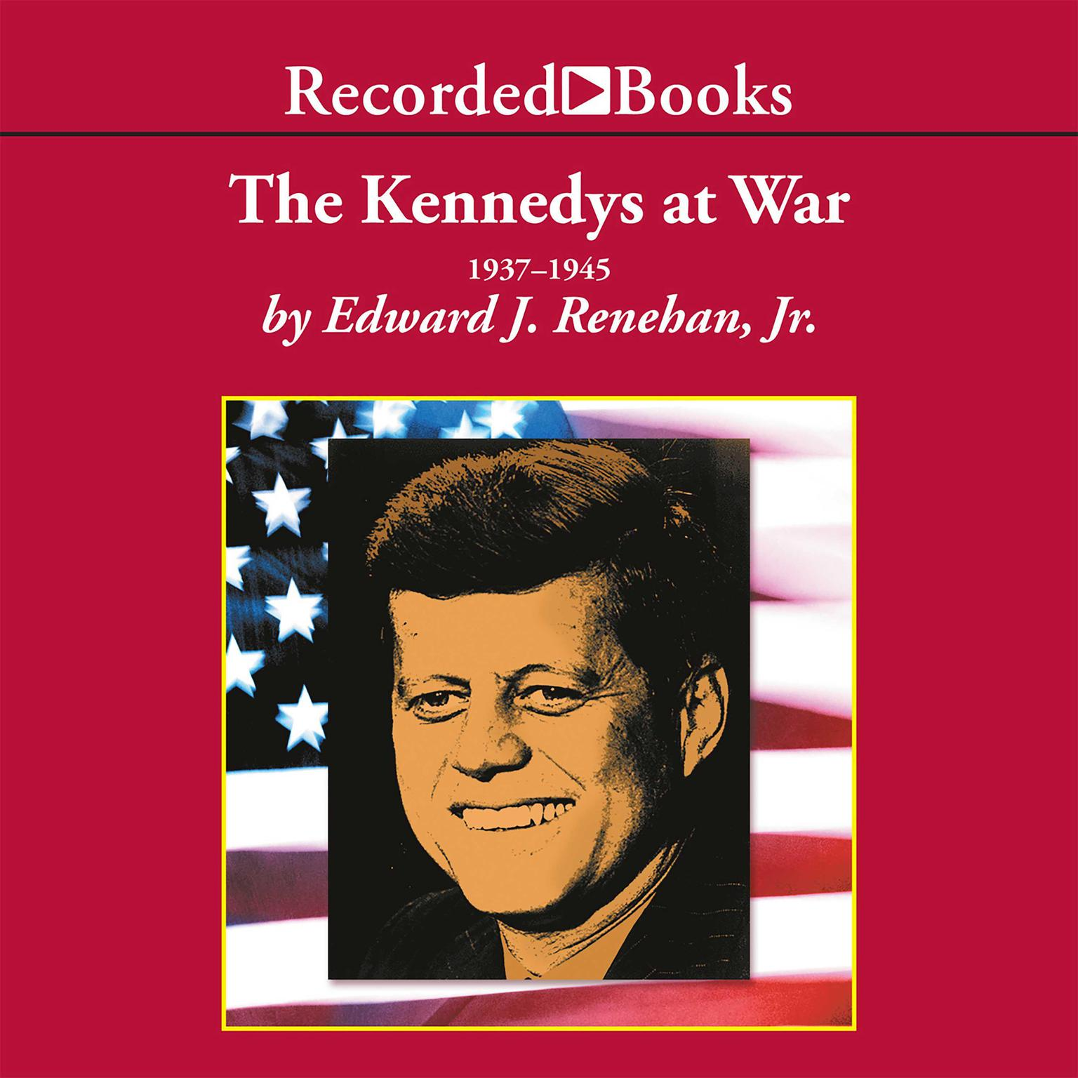 Printable The Kennedys at War Audiobook Cover Art
