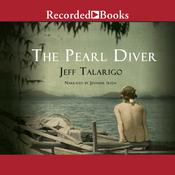 The Pearl Diver Audiobook, by Jeff Talarigo