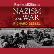 Nazism and War Audiobook, by Richard Bessel