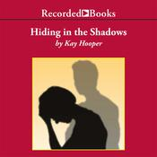 Hiding in the Shadows Audiobook, by Kay Hooper
