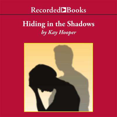 Hiding in the Shadows Audiobook, by