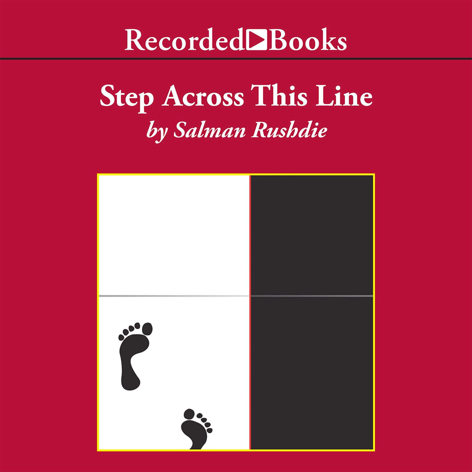 Printable Step Across This Line: Collected Nonfiction 1992–2002 Audiobook Cover Art