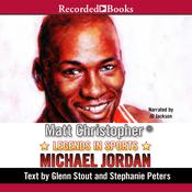Legends in Sports: Michael Jordan Audiobook, by Matt Christopher