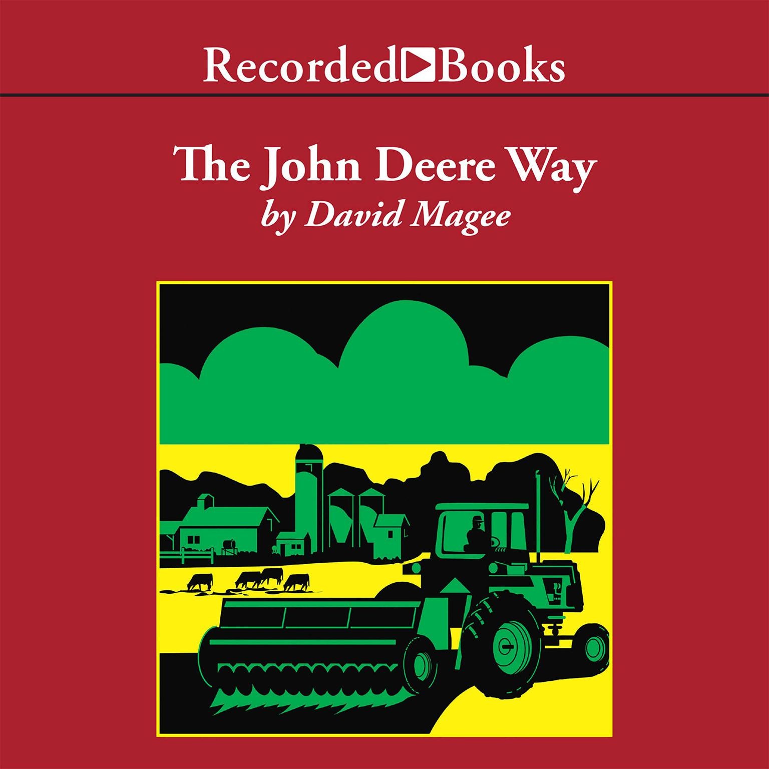 Printable The John Deere Way: Performance That Endures Audiobook Cover Art