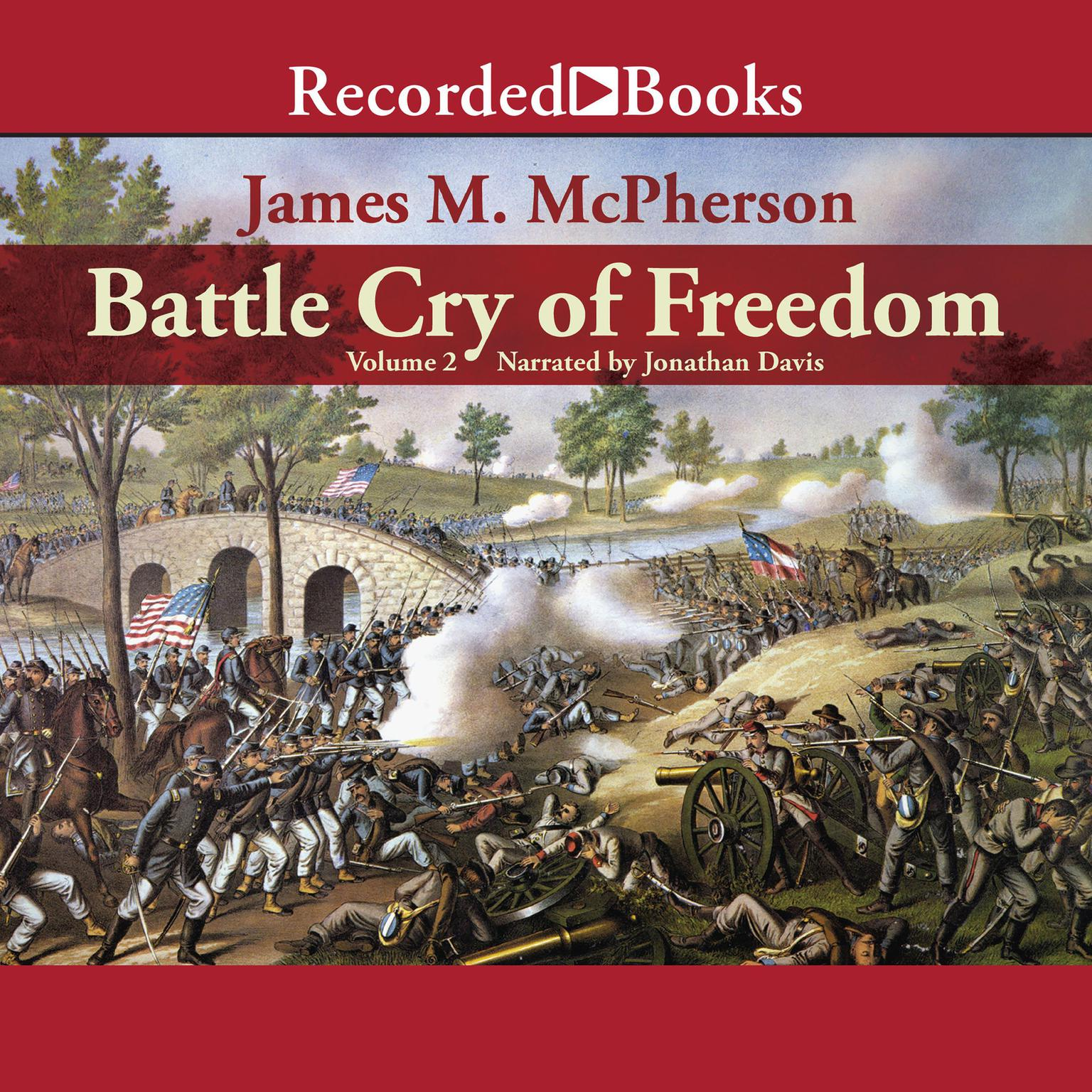 Printable Battle Cry of Freedom: Volume 2: The Civil War Era Audiobook Cover Art