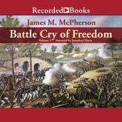 Battle Cry of Freedom, Vol. 2: The Civil War Era Audiobook, by James M. McPherson