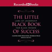 Little Black Book of Success: Laws of Leadership for Black Women, by Elaine Meryl Brown, Marsha Haygood, Rhonda Joy McLean