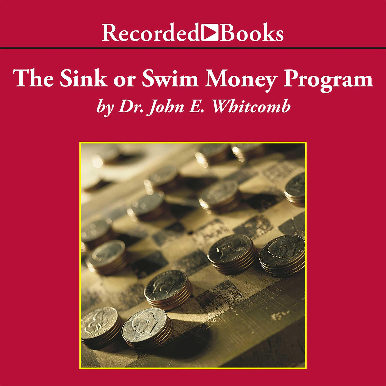 Printable The Sink or Swim Money Program: A 6-Step Plan for Teaching Your Teens Financial Responsibility Audiobook Cover Art