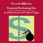 Financial Reckoning Day: Surviving the Soft Depression of the 21st Century Audiobook, by William Bonner
