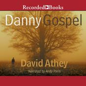 Danny Gospel Audiobook, by David Athey