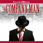The Company Man, by Robert Jackson Bennett