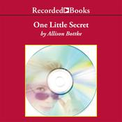 One Little Secret Audiobook, by Allison Bottke