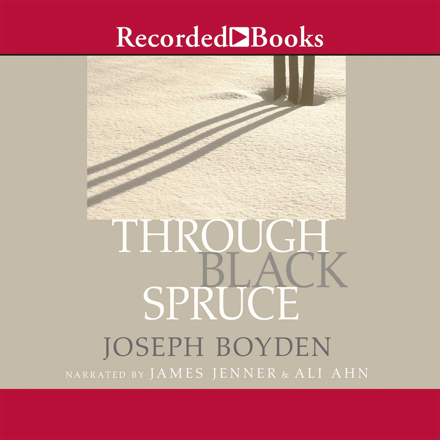 Printable Through Black Spruce Audiobook Cover Art