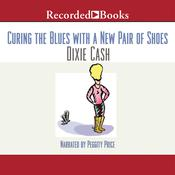 Curing the Blues with a New Pair of Shoes, by Dixie Cash