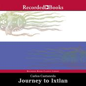 Journey to Ixtlan: The Lessons of Don Juan, by Carlos Castaneda