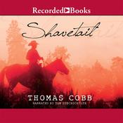 Shavetail, by Thomas Cobb