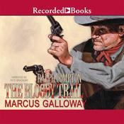 The Bloody Trail, by Marcus Galloway