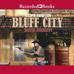 Ralph Compton Bluff City Audiobook, by David Robbins, Ralph Compton