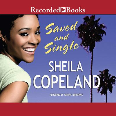 Saved and Single Audiobook, by Sheila Copeland