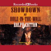 Showdown at Hole in the Wall Audiobook, by Ralph Cotton