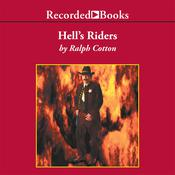 Hell's Riders, by Ralph Cotton
