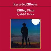 Killing Plain, by Ralph Cotton