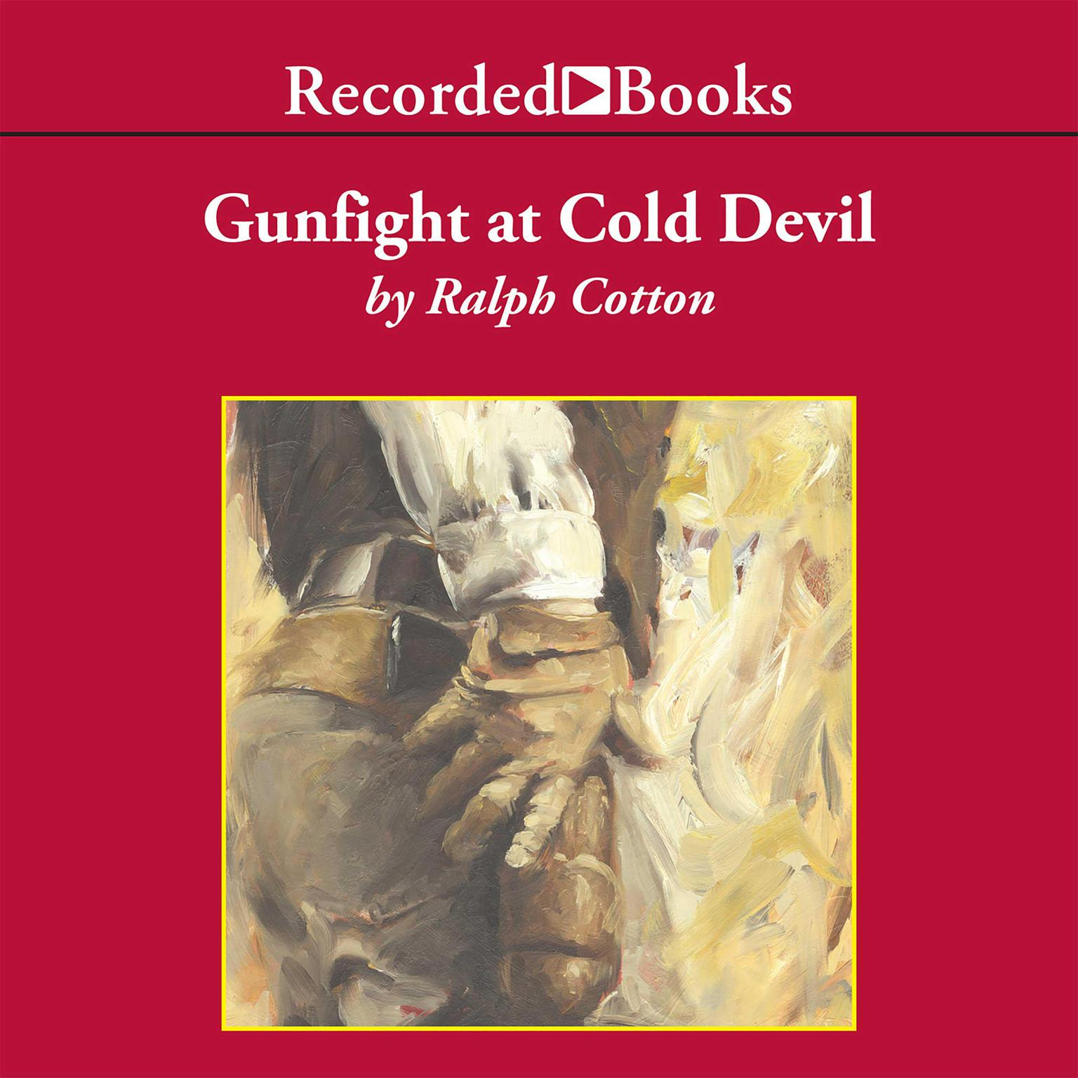 Printable Gunfight at Cold Devil Audiobook Cover Art