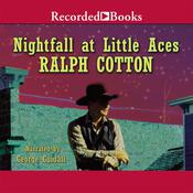 Nightfall at Little Aces, by Ralph Cotton