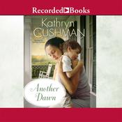 Another Dawn Audiobook, by Kathryn Cushman