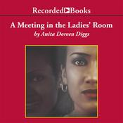 A Meeting in the Ladies' Room, by Anita Doreen Diggs