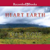 Heart Earth Audiobook, by Ivan Doig