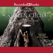 The Stolen Child Audiobook, by Keith Donohue