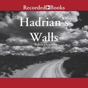 Hadrian's Walls, by Robert Draper