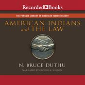 American Indians and the Law, by N. Bruce Duthu