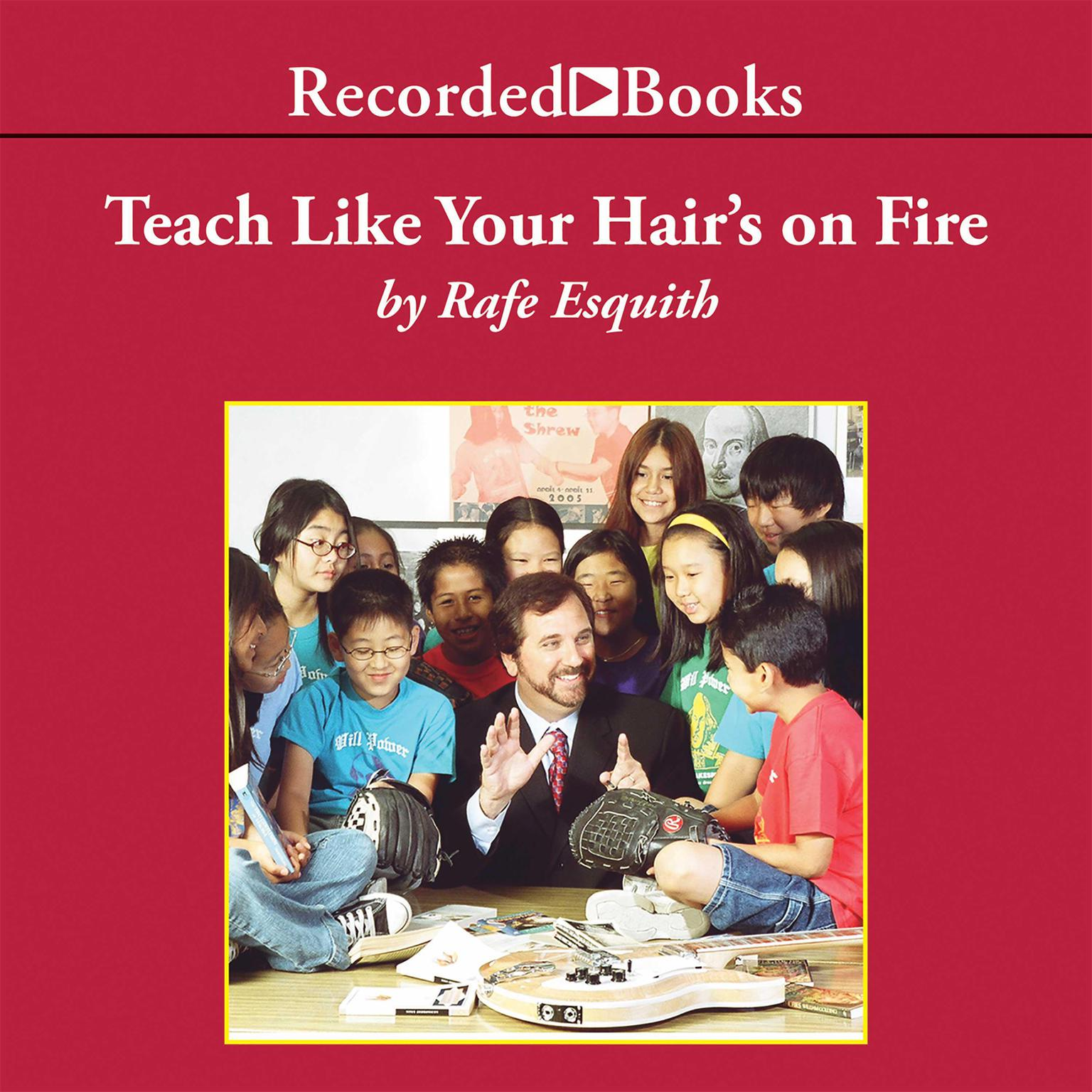 Printable Teach Like Your Hair's on Fire Audiobook Cover Art