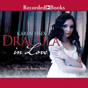 Dracula in Love, by Karen Essex