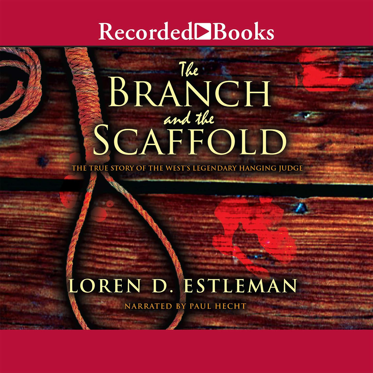 Printable The Branch and the Scaffold: A Novel of Judge Parker Audiobook Cover Art