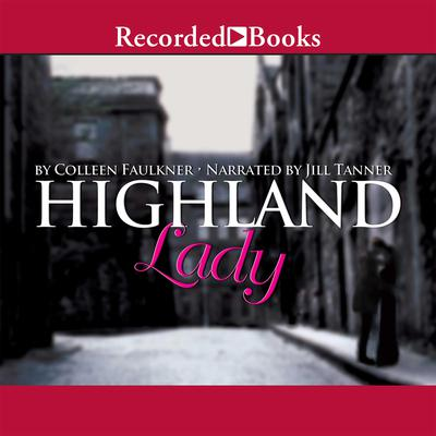 Highland Lady Audiobook, by Colleen Faulkner