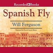 Spanish Fly, by Will Ferguson