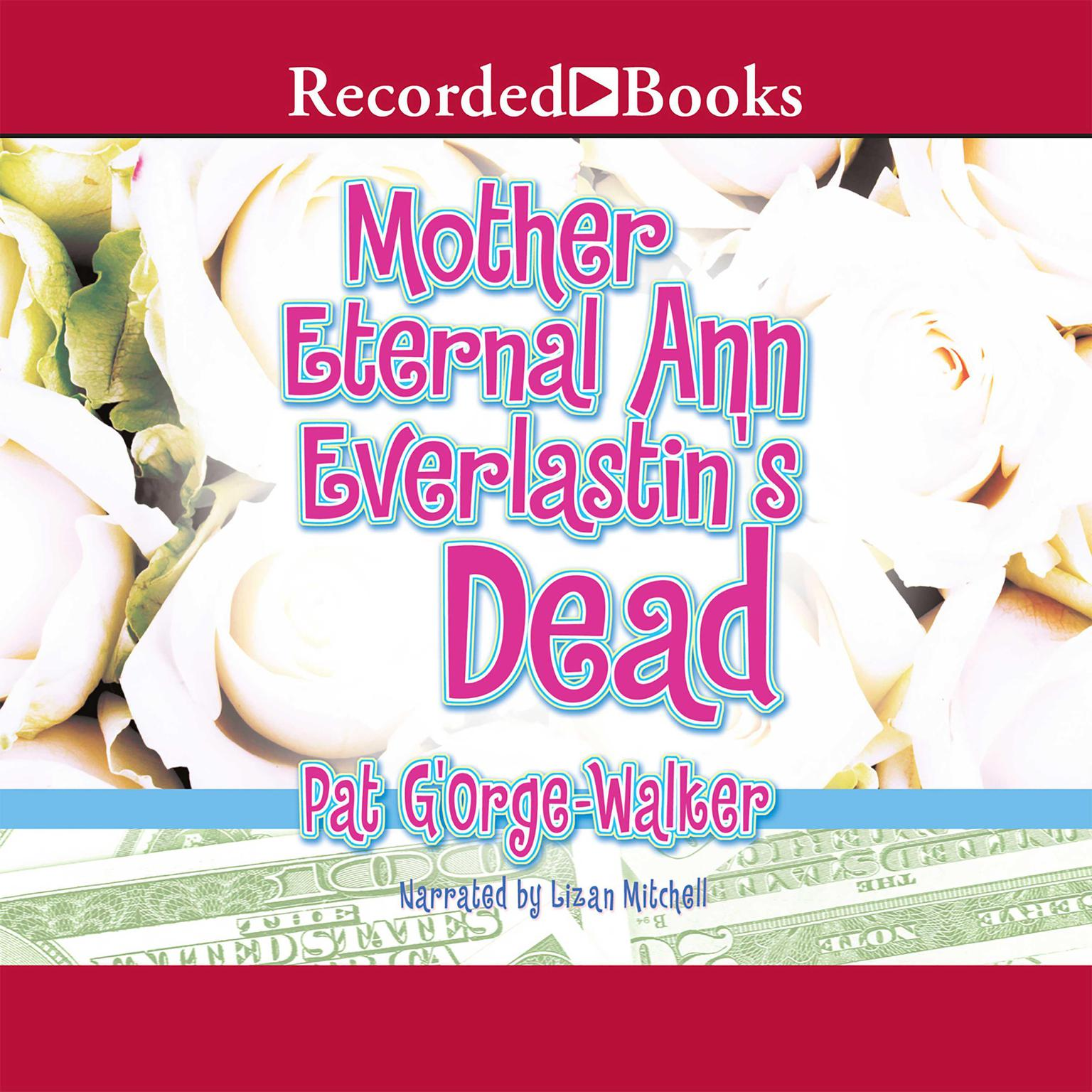 Printable Mother Eternal Ann Everlastin's is Dead Audiobook Cover Art