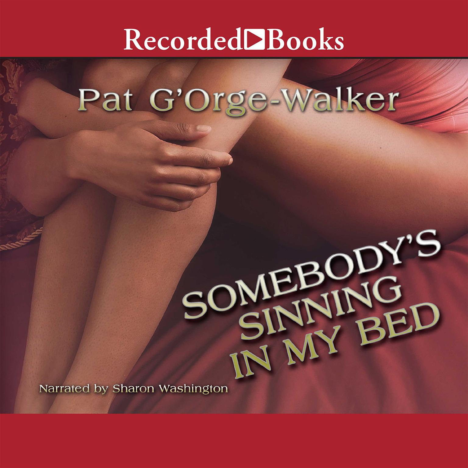 Printable Somebody's Sinning in My Bed Audiobook Cover Art