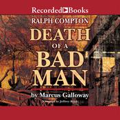 Death of a Bad Man Audiobook, by Marcus Galloway