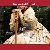 A Bride in the Bargain, by Deeanne Gist