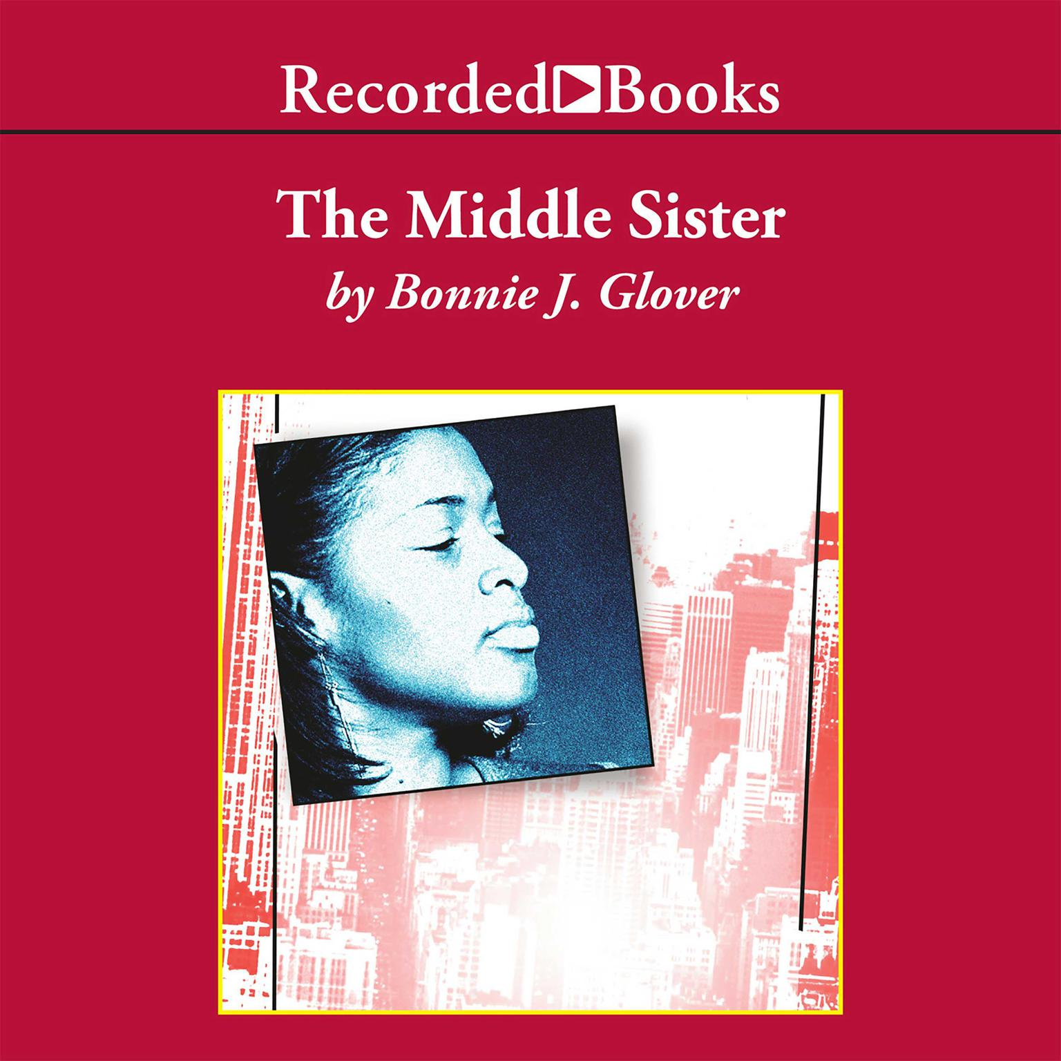 Printable The Middle Sister: A Novel Audiobook Cover Art
