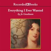 Everything I Ever Wanted, by Jo Goodman